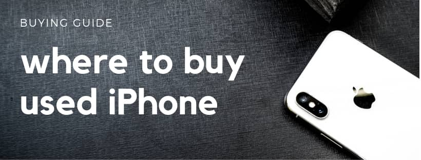 Where To Buy Used iPhone